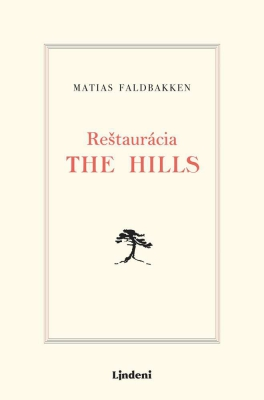 Reštaurácia The Hills