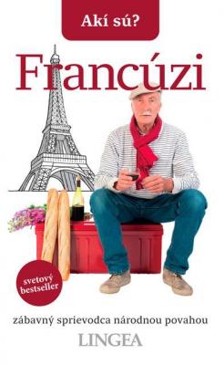 Akí sú? Francúzi