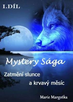 Mystery Sága – Zatmění slunce a krvavý měsíc