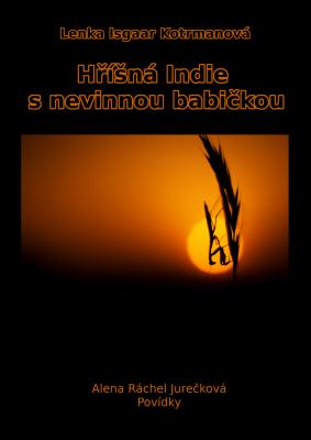 Hříšná Indie s nevinnou babičkou