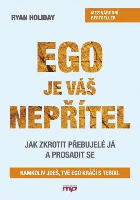 Ego je váš nepřítel