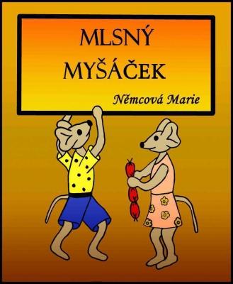 Mlsný Myšáček 2. vydání