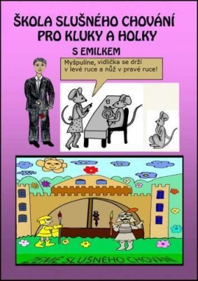 Škola slušného chování pro kluky a holky s Emilkem