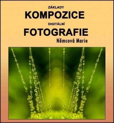 Základy kompozice digitální fotografie