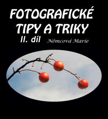 Fotografické tipy a triky II.