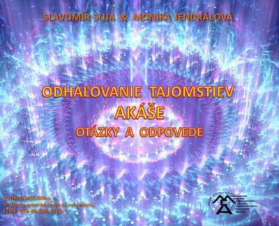 Odhaľovaie tajomstiev Akáše - Otázjky a odpovede