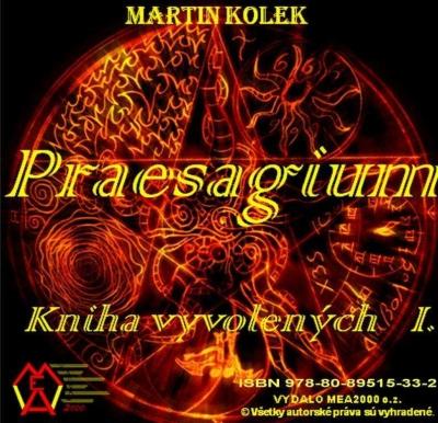 Praesagium I - Kniha vyvolených