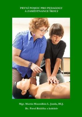 První pomoc pro pedagogy a zaměstanace školy