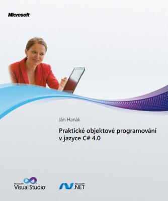 Praktické objektové programování v jazyce C# 4.0
