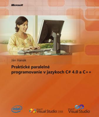 Praktické paralelní programovaní v C# 4.0 a C++