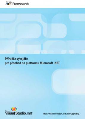 Příručka vývojáře pro přechod na platformu Microsoft .NET