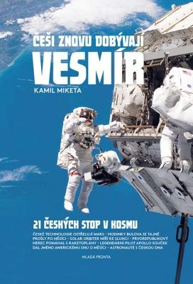 Češi znovu dobývají vesmír - 21 českých stop v kosmu