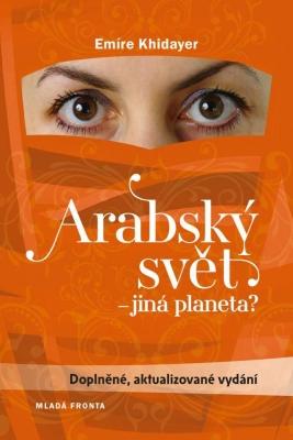 Arabský svět, jiná planeta?