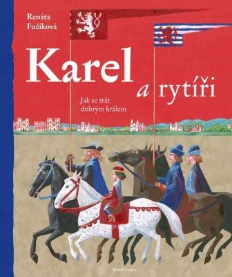 Karel a rytíři