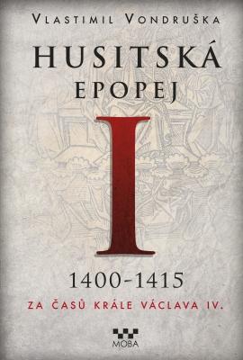 Husitská epopej I