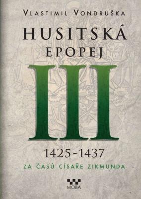 Husitská epopej III