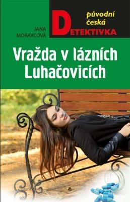 Vražda v lázních Luhačovicích