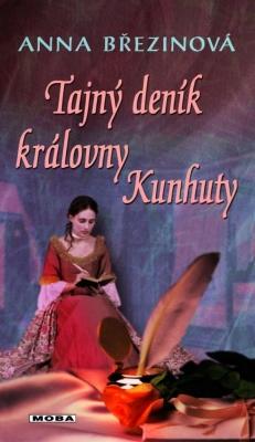 Tajný deník královny Kunhuty