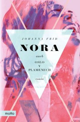 Nora aneb Oslo v plamenech