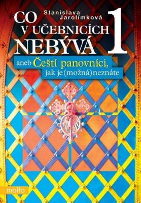 Co v učebnicích nebývá 1 aneb Čeští...