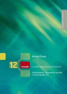 12 trendů v české softwarové ekonomice