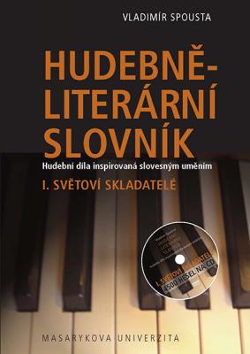 Hudebně-literární slovník. Hudební díla inspirovaná slovesným uměním