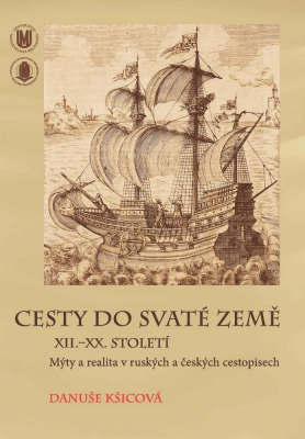 Cesty do Svaté země XII.–XX. století