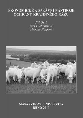 Ekonomické a správní nástroje ochrany krajinného rázu