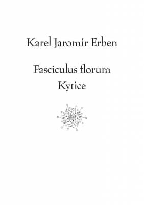 Fasciculus florum / Kytice