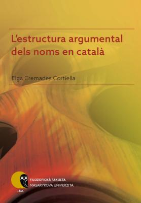 L'estructura argumental dels noms en català