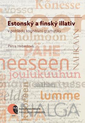 Estonský a finský illativ v pohledu kognitivní gramatiky