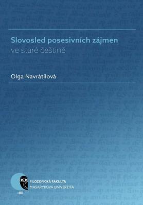 Slovosled posesivních zájmen ve staré češtině