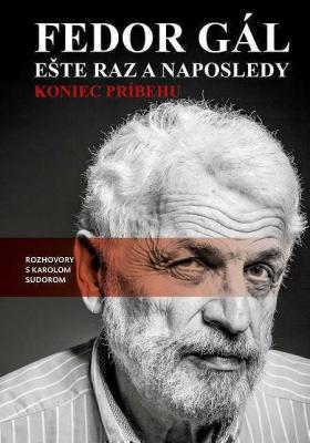 Fedor Gál: Ešte raz a naposledy