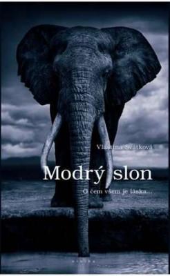 Modrý slon - O čem všem je láska ...