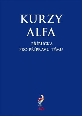 Kurzy Alfa – příručka pro přípravu týmu