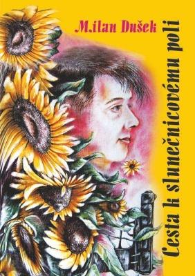 Cesta k slunečnicovému poli