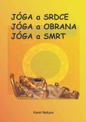 Jóga a srdce, Jóga a obrana, Jóga a smrt