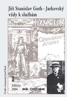 Jiří Stanislav Guth-Jarkovský vždy k službám