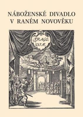 Náboženské divadlo v raném novověku
