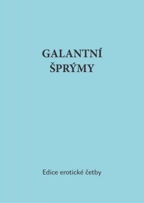 Galantní šprýmy