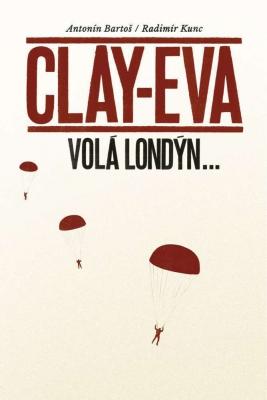 Clay-Eva volá Londýn…