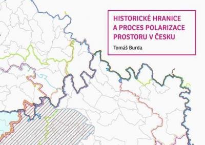 Historické hranice a proces polarizace prostoru v Česku