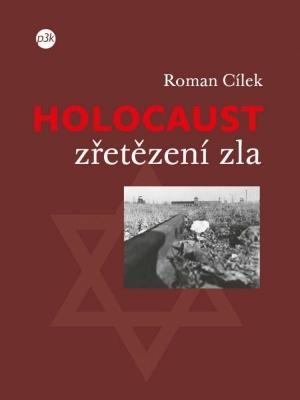 Holocaust – zřetězení zla
