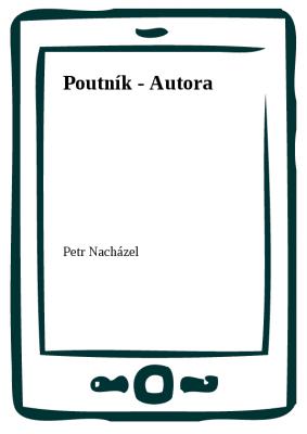 Poutník - Autora
