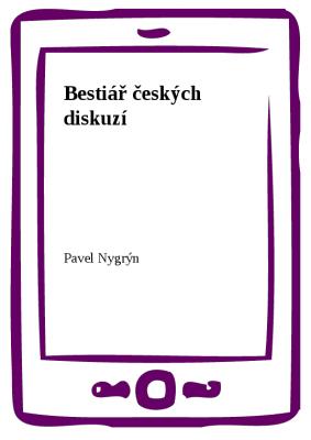 Bestiář českých diskuzí