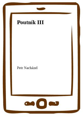 Poutník III