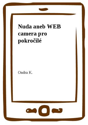Nuda aneb WEB camera pro pokročilé