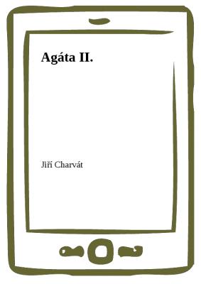 Agáta II.