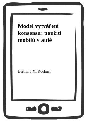 Model vytváření konsensu: použití mobilů v autě