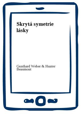 Skrytá symetrie lásky